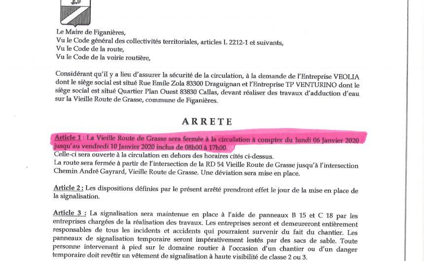 Fermeture de la Vieille Route de Grasse du 06/01/2020 au 10/01/2020 inclus